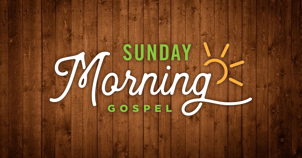 Sunday Morning Gospel smg